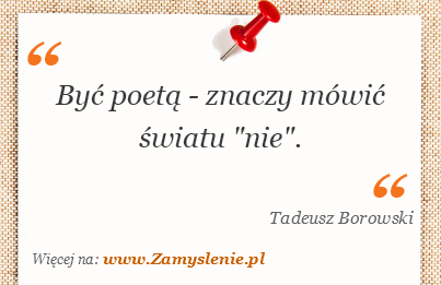 Obraz / mem do cytatu: Być poetą - znaczy mówić światu