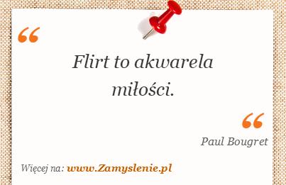 Obraz / mem do cytatu: Flirt to akwarela miłości.