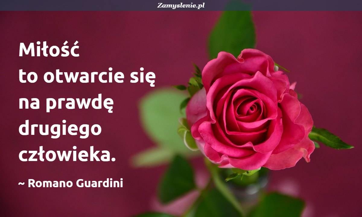 Obraz / mem do cytatu: Miłość to otwarcie się na prawdę drugiego człowieka.