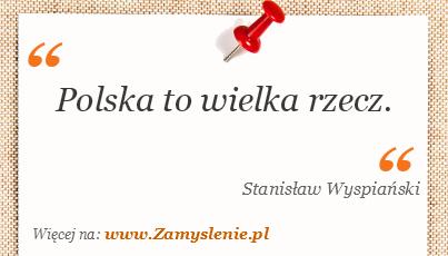 Obraz / mem do cytatu: Polska to wielka rzecz.