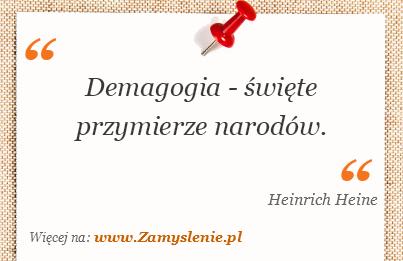 Obraz / mem do cytatu: Demagogia - święte przymierze narodów.