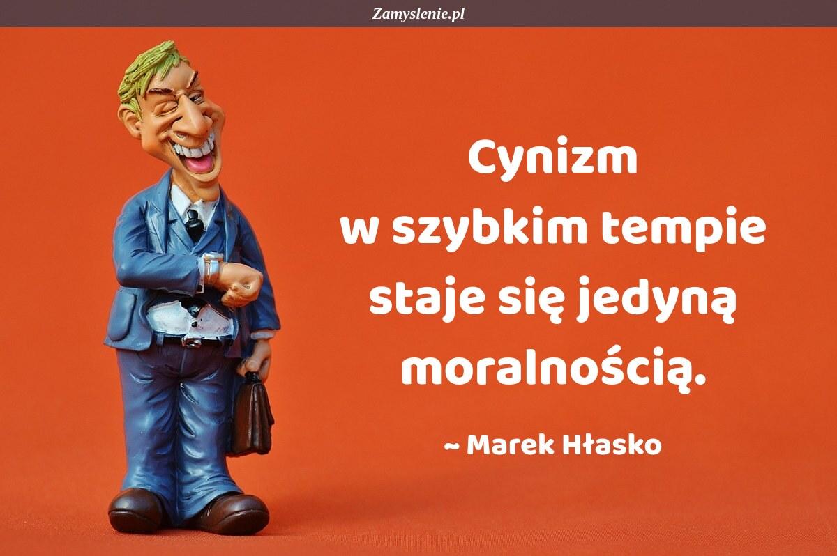 Obraz / mem do cytatu: Cynizm w szybkim tempie staje się jedyną moralnością.