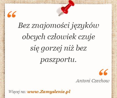 Obraz / mem do cytatu: Bez znajomości języków obcych człowiek czuje się gorzej niż bez paszportu.