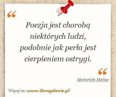 Obraz / mem do cytatu: Poezja jest chorobą niektórych ludzi, podobnie jak perła jest cierpieniem ostrygi.