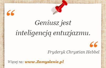 Obraz / mem do cytatu: Geniusz jest inteligencją entuzjazmu.