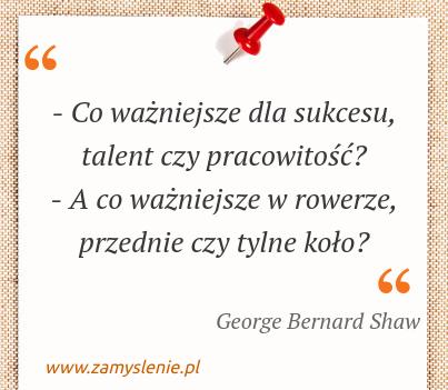Obraz / mem do cytatu: - Co ważniejsze dla sukcesu, talent czy pracowitość? <br /> - A co ważniejsze w rowerze, przednie czy tylne koło?