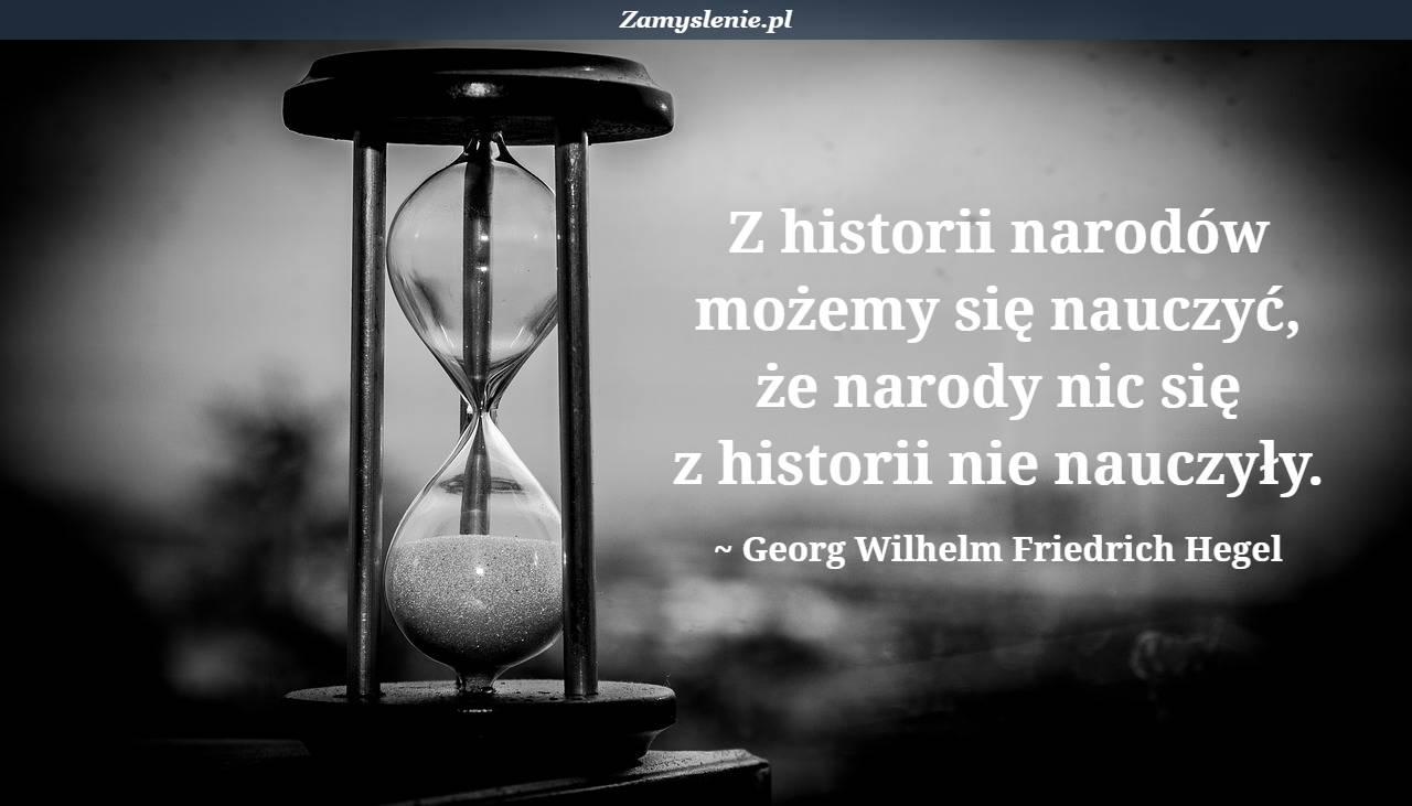 Obraz / mem do cytatu: Z historii narodów możemy się nauczyć, że narody nic się z historii nie nauczyły.
