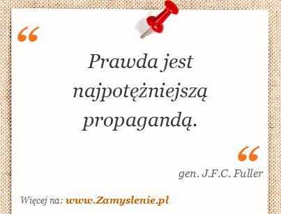 Obraz / mem do cytatu: Prawda jest najpotężniejszą propagandą.