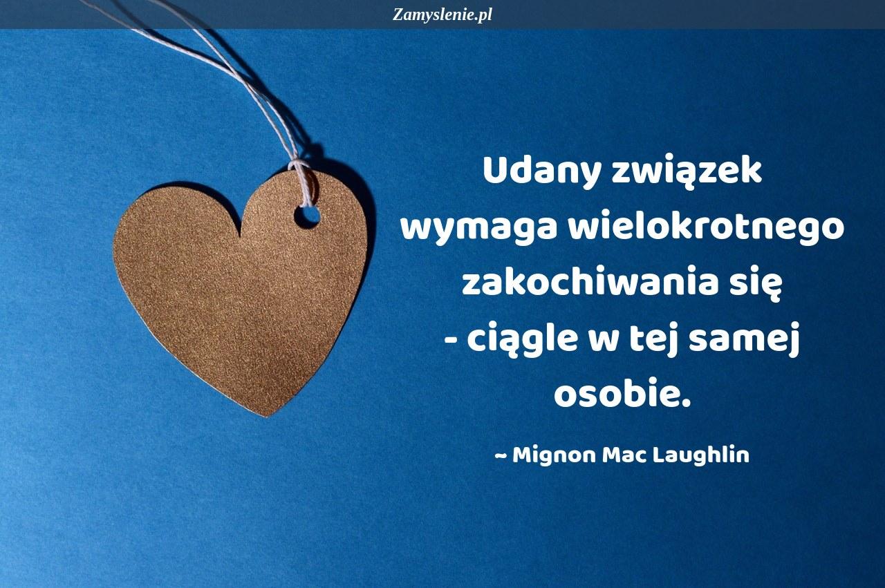 Obraz / mem do cytatu: Udany związek wymaga wielokrotnego zakochiwania się - ciągle w tej samej osobie.