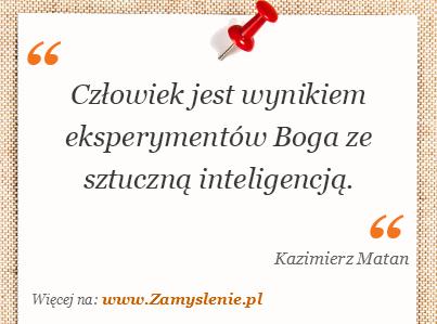 Obraz / mem do cytatu: Człowiek jest wynikiem eksperymentów Boga ze sztuczną inteligencją.