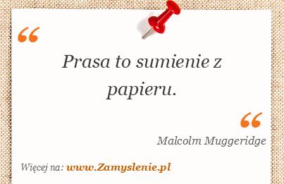 Obraz / mem do cytatu: Prasa to sumienie z papieru.