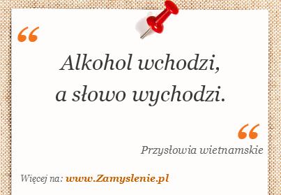 Obraz / mem do cytatu: Alkohol wchodzi, a słowo wychodzi.