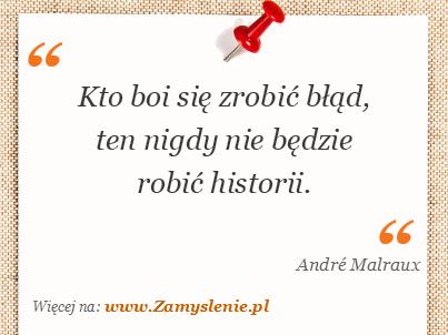 Obraz / mem do cytatu: Kto boi się zrobić błąd, ten nigdy nie będzie robić historii.
