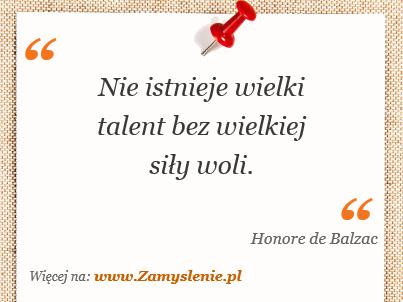 Obraz / mem do cytatu: Nie istnieje wielki talent bez wielkiej siły woli.