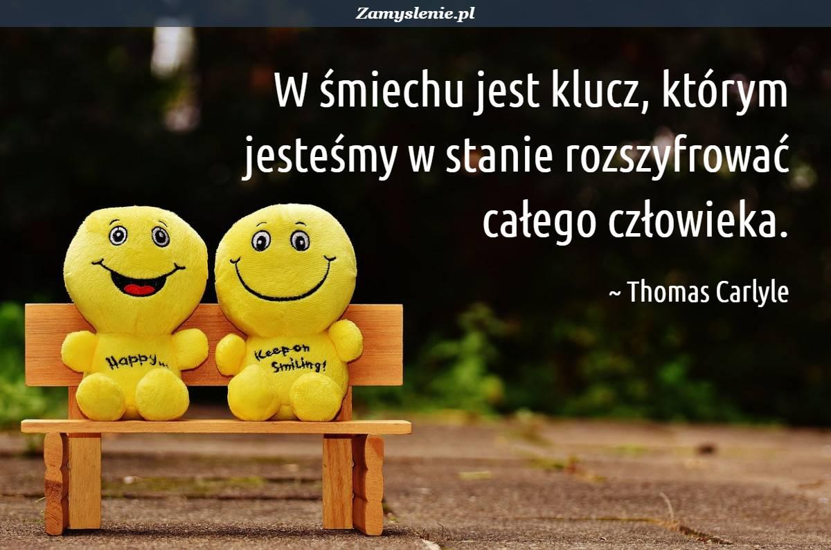 Obraz / mem do cytatu: W śmiechu jest klucz, którym jesteśmy w stanie rozszyfrować całego człowieka.