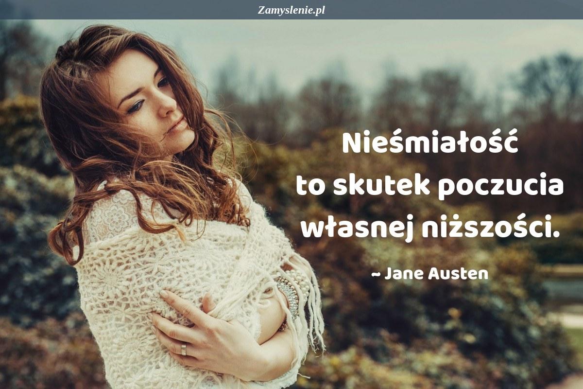 Obraz / mem do cytatu: Nieśmiałość to skutek poczucia własnej niższości.
