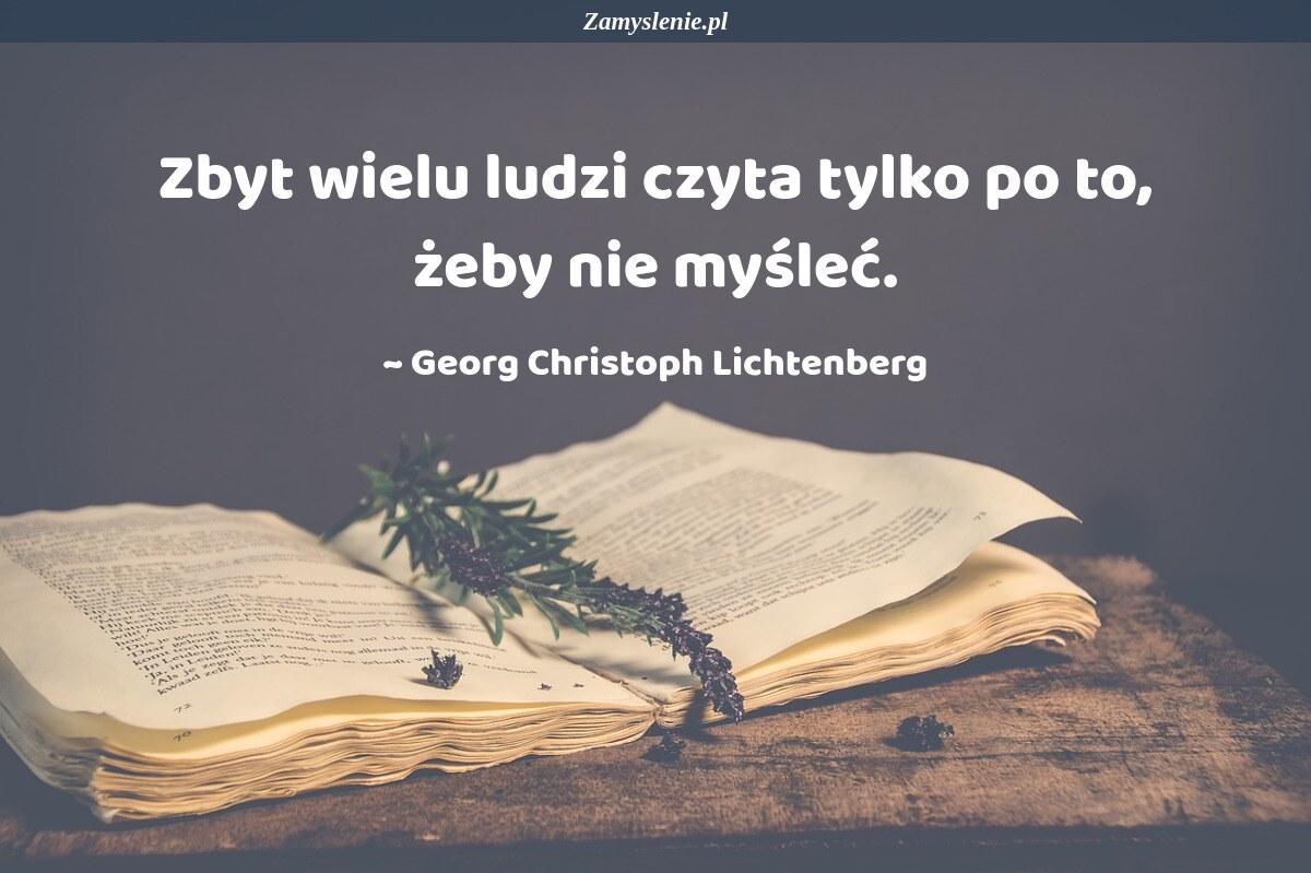 Obraz / mem do cytatu: Zbyt wielu ludzi czyta tylko po to, żeby nie myśleć.