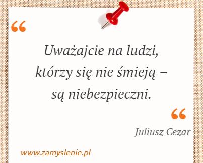 Juliusz Cezar Cytaty Tego Autora Zamysleniepl