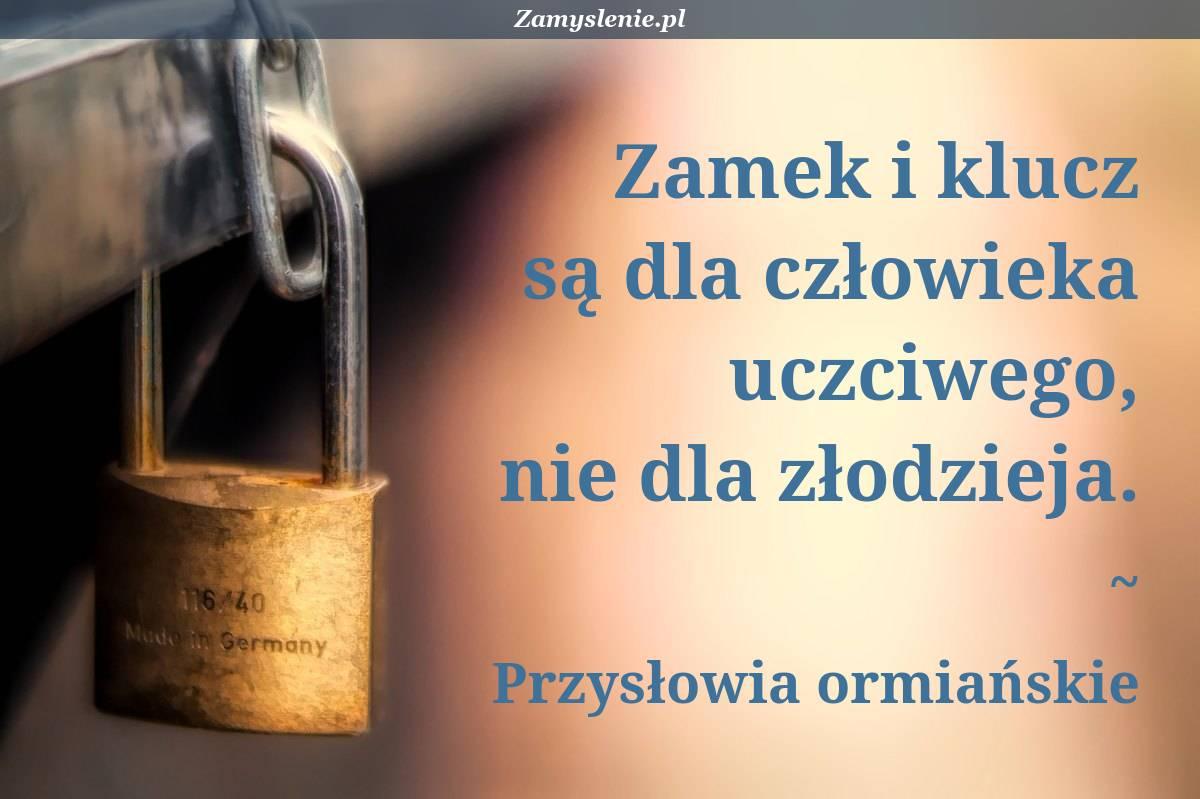 Obraz / mem do cytatu: Zamek i klucz są dla człowieka uczciwego, nie dla złodzieja.